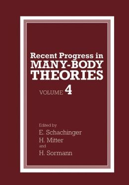 Recent Progress in Many-Body Theories: Volume 4