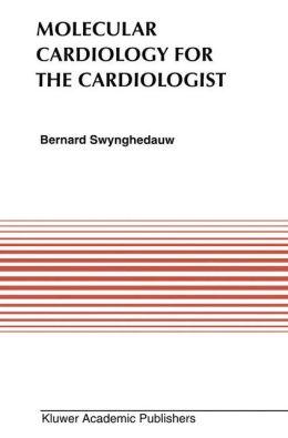 Molecular Cardiology for the Cardiologists