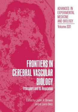 Frontiers in Cerebral Vascular Biology: Transport and Its Regulation