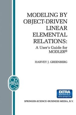 Modeling by Object-Driven Linear Elemental Relations: A User's Guide for MODLER