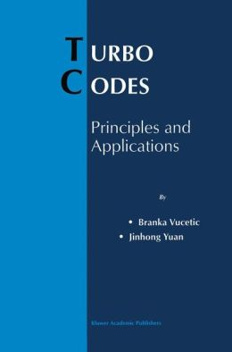 Turbo Codes: Principles and Applications