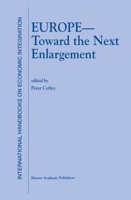 Europe -- Toward the Next Enlargement
