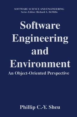 Software Engineering and Environment: An Object-Oriented Perspective