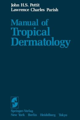 Manual of Tropical Dermatology