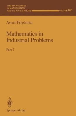 Mathematics in Industrial Problems: Part 7