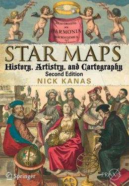 Star Maps: History, Artistry, and Cartography