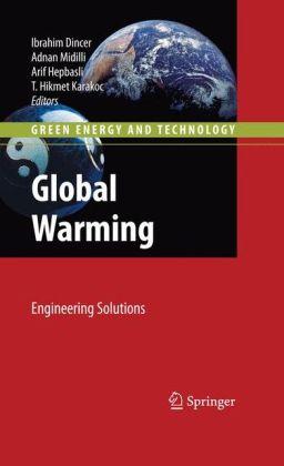 Global Warming: Engineering Solutions