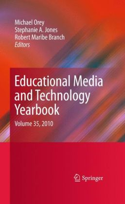 Educational Media and Technology Yearbook: Volume 35, 2010