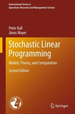 Stochastic Linear Programming: Models, Theory, and Computation