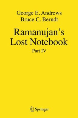 Ramanujan's Lost Notebook: Part IV