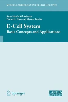 E-Cell System: Basic Concepts and Applications
