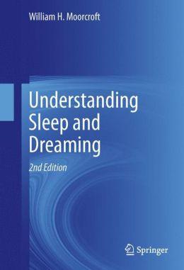 Understanding Sleep and Dreaming