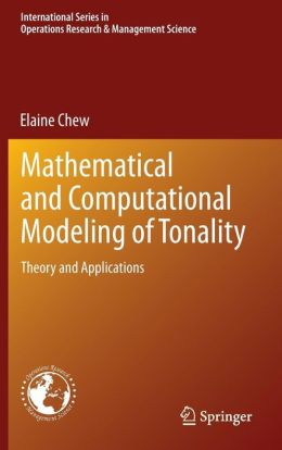 Mathematical and Computational Modeling of Tonality: Theory and Applications