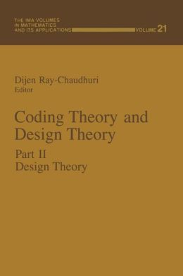 Coding Theory and Design Theory: Part II Design Theory