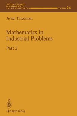 Mathematics in Industrial Problems: Part 2