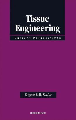 Tissue Engineering: Current Perspectives