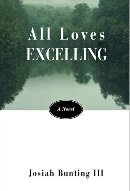 All Loves Excelling: A Novel