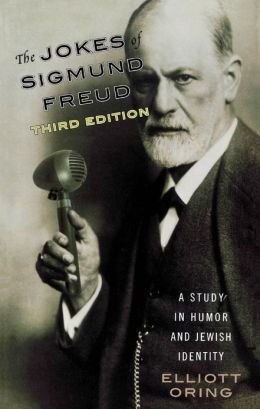 The Jokes of Sigmund Freud: A Study in Humor and Jewish Identity