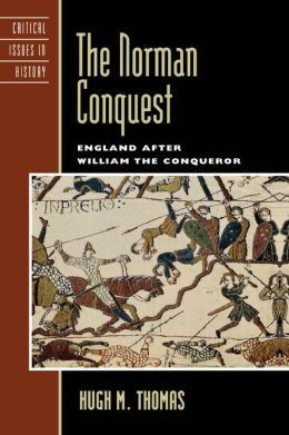 The Norman Conquest: England after William the Conqueror