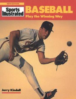 Baseball: Play the Winning Way
