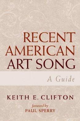 Recent American Art Song: A Guide