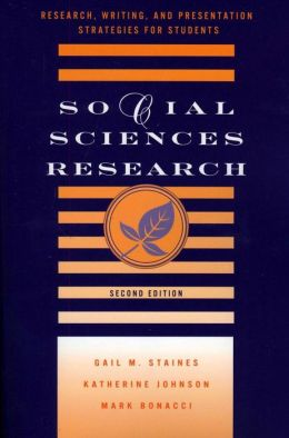 Social Sciences Research: Research, Writing, and Presentation Strategies for Students