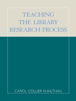 Teaching the Library Research Process