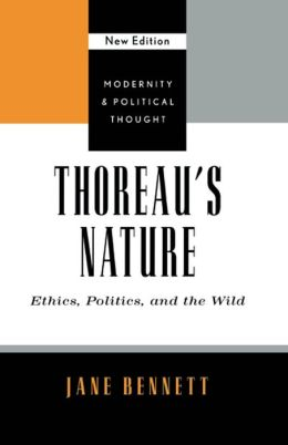 Thoreau's Nature: Ethics, Politics, and the Wild