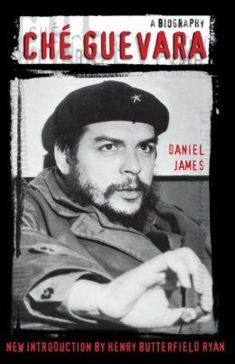 Che Guevara: A Biography