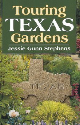 Touring Texas Gardens