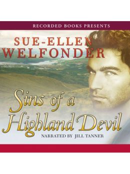 Sins Of A Highland Devil: Highland Warriors Series, Book 1