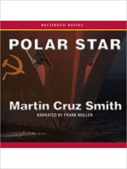 Polar Star (Arkady Renko Series #2)