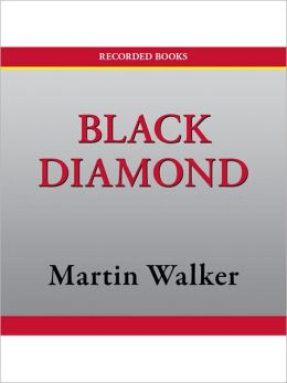 Black Diamond (Bruno, Chief of Police Series #3)