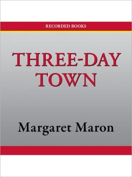 Three-Day Town (Deborah Knott Series #17)
