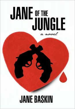 Jane Of The Jungle by Jane Baskin | NOOK Book (eBook), Paperback