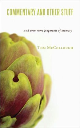 Commentary and Other Stuff: and even more fragments of memory