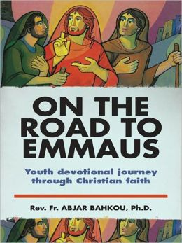 On the Road To Emmaus: Youth devotional journey through Christian faith