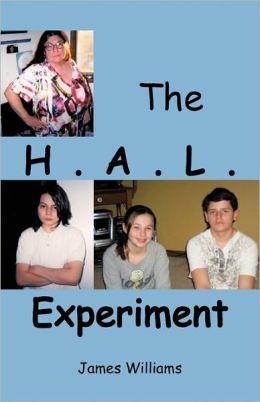 The H.A.L. Experiment