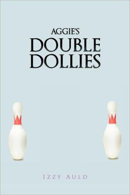 Aggie's Double Dollies