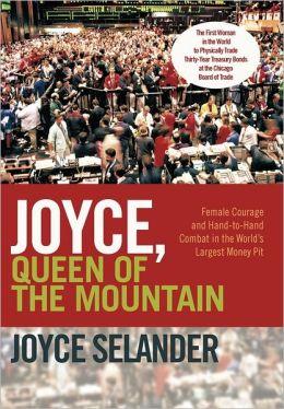 Joyce, Queen Of The Mountain