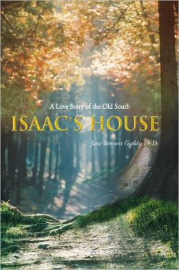 Isaac's House: A Love Story of the Old South