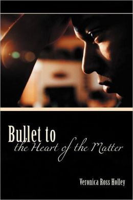 Bullet to the Heart of the Matter