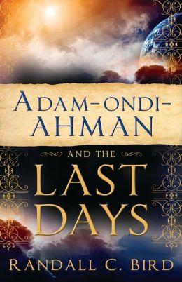 Adam-Ondi-Ahman and the Last Days
