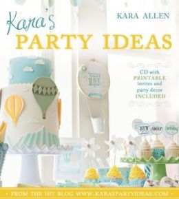 Kara's Party Ideas [With CDROM]
