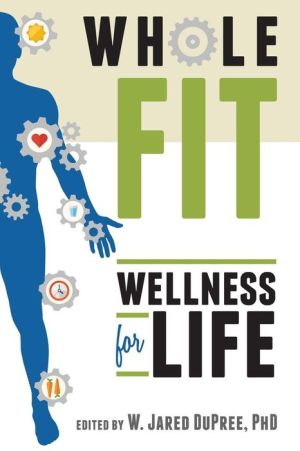 WholeFIT: Wellness for Life