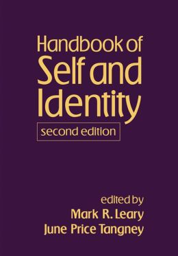 Handbook of Self and Identity, Second Edition