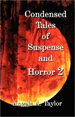 Condensed Tales Of Suspense And Horror 2