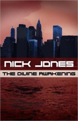 The Divine Awakening