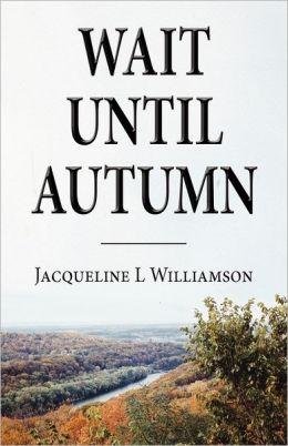 Wait Until Autumn