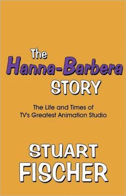 The Hanna-Barbera Story